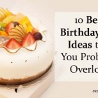 10 Best Birthday Gift Ideas that You Probably Overlook